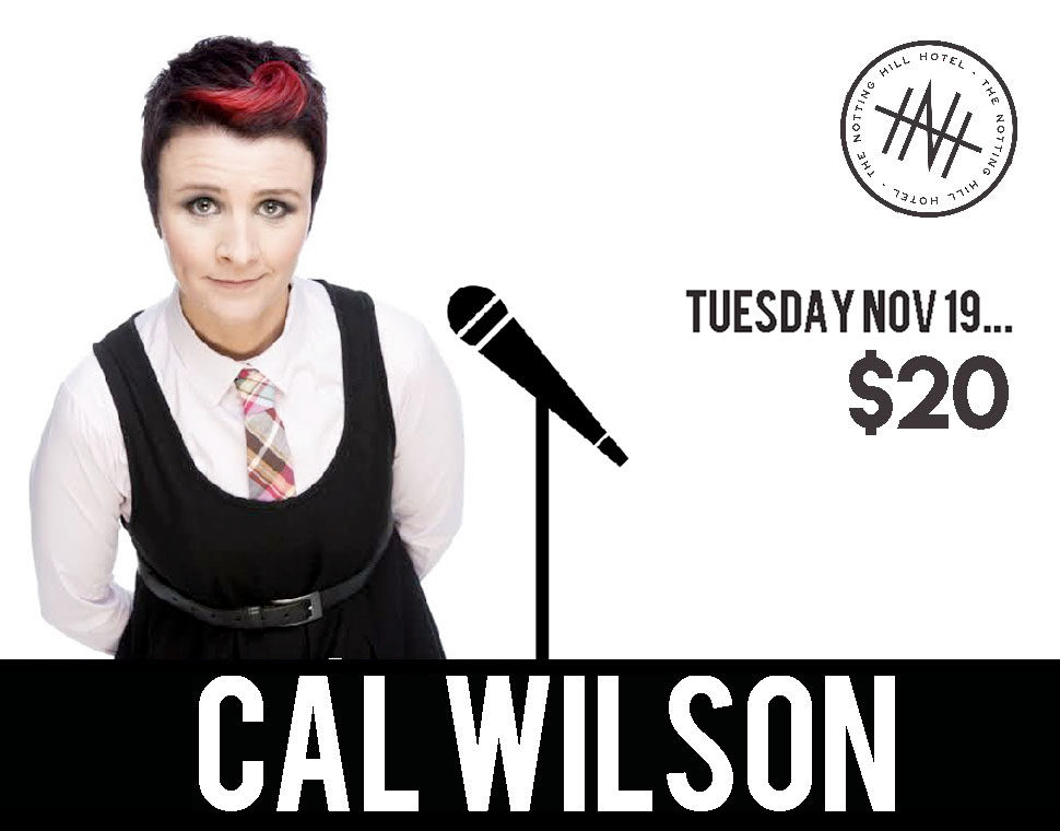 Cal Wilson at Notting Hill Hotel on Tuesday Novement the 19th